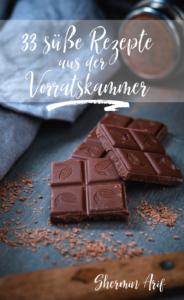 """Cover Kochbuch """"33 süße Rezepte aus der Vorratskammer"""" von Shermin Arif"""